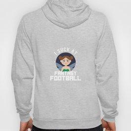 Fairy Sucks At Fantasy football Hoody