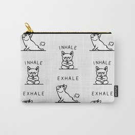 Inhale Exhale French Bulldog Carry-All Pouch