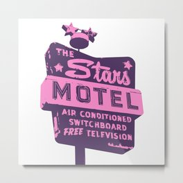 Seeing Stars ... Motel ... (Purple/Pink Sign) Metal Print