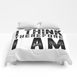 I think therefore I am - on white Comforters