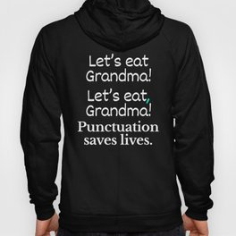 Let's Eat Grandma Punctuation Saves Lives (Pink) Hoody