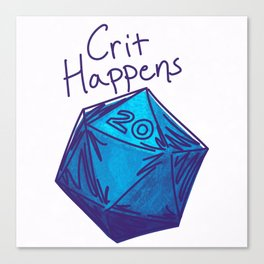 Crit Happens D20  Canvas Print