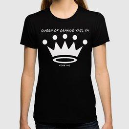 Queen of Orange Vail Ya T-shirt