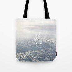 True Love Always Tote Bag