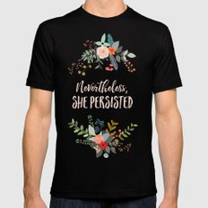 Nevertheless, She Persisted Black Mens Fitted Tee X-LARGE