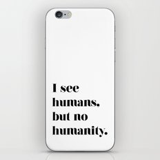 HUMANITY? iPhone & iPod Skin