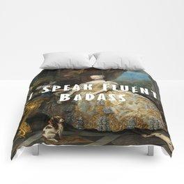 I Speak Fluent Badass Comforters