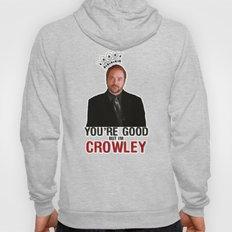 I'm Crowley - Supernatural Hoody