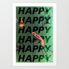 Happy Happy Happy Art Print