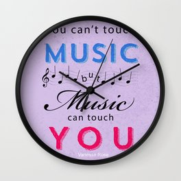 Music Can Touch You Wall Clock