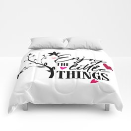 Enjoy The Little Things Quote Comforters