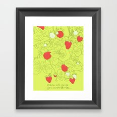 When life gives you strawberries... Framed Art Print