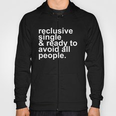 Reclusive, Single, & Ready To Avoid All People Introvert Hoody