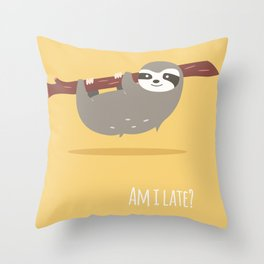 Sloth card - Am I late? Throw Pillow