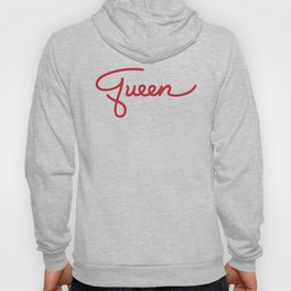 Badge of Honor: Queen (Large Text) Hoody