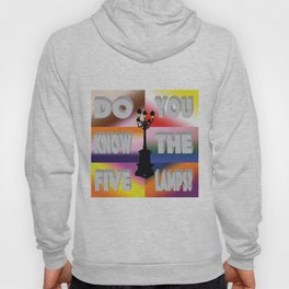 Do You Know The Five Lamps? Hoody