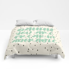 Gah You are freakin adorable typography print Comforters