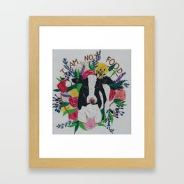 I am not food Framed Art Print