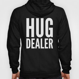 HUG DEALER (Black & White) Hoody