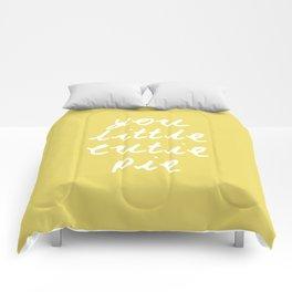 You Little Cutie Pie Comforters