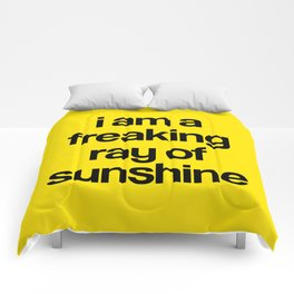 i am a freaking ray of sunshine Comforters