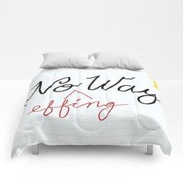 No (Effing) Way - Proofreader's Print Comforters