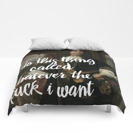 i do what i want Comforters