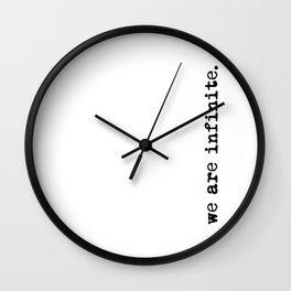 We are infinite. (Version 2, in black) Wall Clock