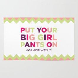 Put Your Big Girl Pants On Rug