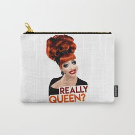 """Really, Queen?"" Bianca Del Rio, RuPaul's Drag Race Queen Carry-All Pouch"