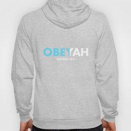 Obeyah Obey Yah God Christian Hebrew Roots Movement T-Shirt Hoody
