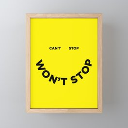 Can't Stop Won't Stop Framed Mini Art Print