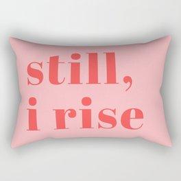 still I rise XIV Rectangular Pillow