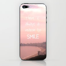 There is always a reason to smile iPhone & iPod Skin