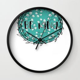 Be Kind Blue Floral Wall Clock