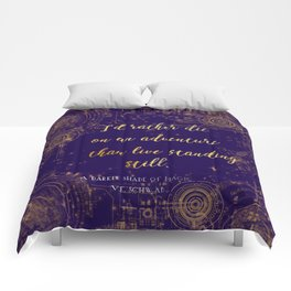 """""""I'd rather die on an adventure than live standing still"""" Quote Design Comforters"""