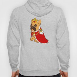 This cute black mask fawn Frenchie is the King of the house Hoody