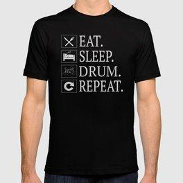 Eat Sleep Drum Repeat T-Shirt Drummer Gift Tee T-shirt