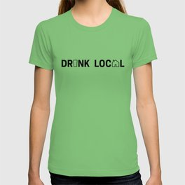 Drink Local (Black) T-shirt