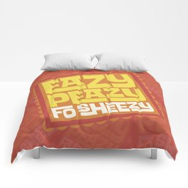 Eazy Peazy Fo Sheezy Comforters