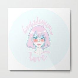 Bubblegum Love Metal Print