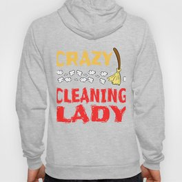 """""""Crazy Cleaning Lady"""" tee design. Makes a nice gift to your friends and family!  Hoody"""
