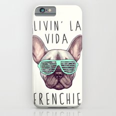 French bulldog - Livin' la vida Frenchie Slim Case iPhone 6