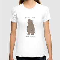 T-shirts featuring Bears are Awesome  by Liz Climo