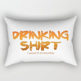This is My Drinking Shirt I Wear It Everyday Rectangular Pillow