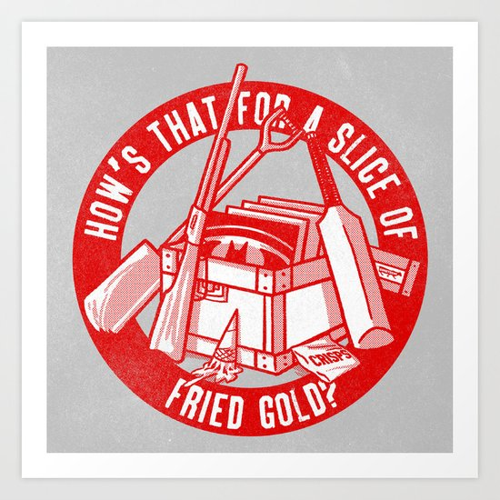 Fried Gold (red on you variant) Art Print