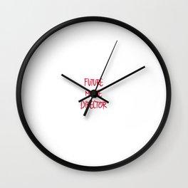 Future Movie Director Film School Fun Saying Wall Clock