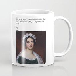 texting vs. real life meme #sadgirlsofclassicart Coffee Mug