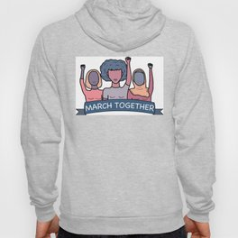 March Together Hoody