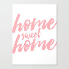Home Sweet Home - Pink typography Canvas Print